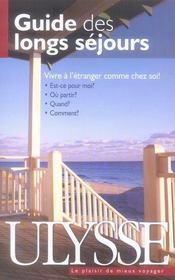 Guide des longs séjours ; vivre à l'étranger comme chez soi - Intérieur - Format classique