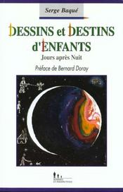 Dessins Et Destins D'Enfants - Intérieur - Format classique