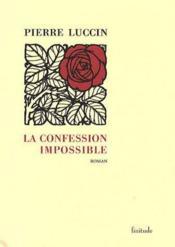 La confession impossible - Couverture - Format classique