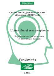 Interculturel En Francophonie Representations Des Apprenants Et Discours Des Manuels - Couverture - Format classique