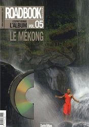 Roadbook t.5 ; Mékong  - Collectif