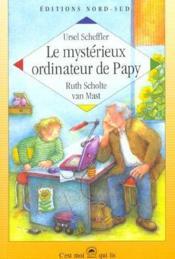 Le Mysterieux Ordinateur De Papy - Couverture - Format classique