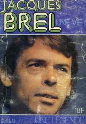 Jacques Brel Une Vie - Couverture - Format classique