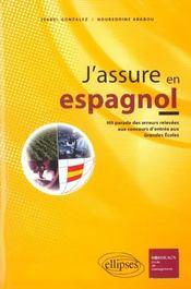 J'Assure En Espagnol Hit Parade Des Erreurs Relevees Aux Concours D'Entree Aux Grandes Ecoles - Intérieur - Format classique