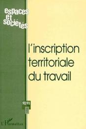 Revue Espaces Et Societes N.92/93 ; L'Inscription Territoriale Du Travail - Couverture - Format classique