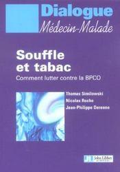 Souffle et tabac ; comment lutter contre la bpco ( broncho-pneumopathie chronique et obstructive ) - Intérieur - Format classique