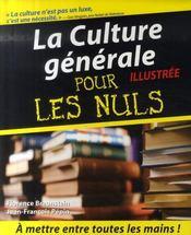 La culture générale illustrée pour les nuls - Intérieur - Format classique