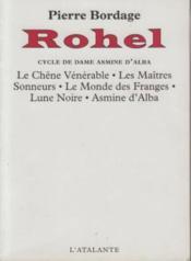 Rohel T.1 ; Le Cycle De Dame Asmine D'Alba - Couverture - Format classique