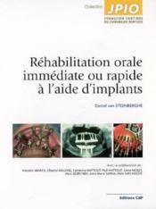 Rehabilitation Orale Immediate Ou Rapide A L Aide D Implants - Couverture - Format classique