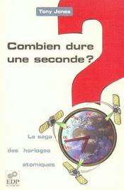 Combien dure une seconde ? la saga des horloges atomiques - Intérieur - Format classique