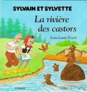 Sylvain et Sylvette jeunesse t.5 ; la rivière des castors - Couverture - Format classique