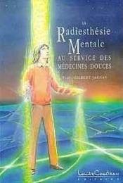 Radiesthesie Mentale - Medecines Douces - Couverture - Format classique