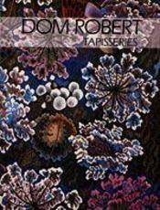 Dom robert, tapisseries - Intérieur - Format classique