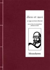 Dieu et moi ; essai sur dieu et la contemplation poétique du monde - Couverture - Format classique