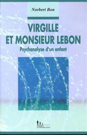 Virgille Et Monsieur Lebon - Intérieur - Format classique