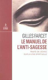 Manuel De L Anti Sagesse Traite De L Echec S - Intérieur - Format classique
