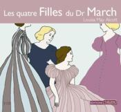 Les quatre filles du dr March  - Louisa May Alcott