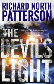 Vente livre :  THE DEVIL'S LIGHT  - Richard North Patterson