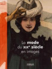 La Mode Du Xixe Siecle En Images - Couverture - Format classique
