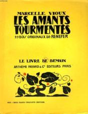 Les Amants Tourmentes. 29 Bois Originaux De Renefer. Le Livre De Demain N° 25. - Couverture - Format classique