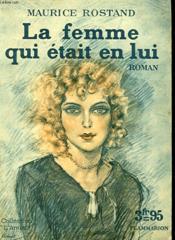 La Femme Qui Etait En Lui. Collection : L'Amour N° 16 - Couverture - Format classique