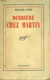 Derriere Chez Martin. - Couverture - Format classique