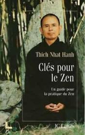 Vente  Cles pour le zen  - Thich Nhat Hanh - Thich Nhat Hanh