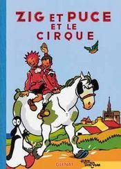 Zig et Puce t.15 ; Zig et Puce et le cirque - Intérieur - Format classique