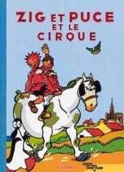 Zig et Puce t.15 ; Zig et Puce et le cirque - Couverture - Format classique