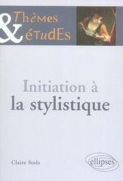 Initiation à la stylistique (2e édition) - Intérieur - Format classique