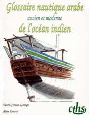 Glossaire nautique arabe ancien et moderne del ocean indien memoires n?5 - Couverture - Format classique
