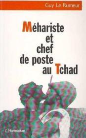 Méhariste et chef de poste au Tchad - Couverture - Format classique
