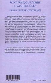 Saint Francois D'Assise Et Maitre Dogen ; L'Esprit Franciscain Et Le Zen - 4ème de couverture - Format classique