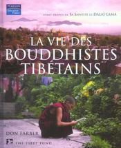 La vie des bouddhistes tibetains - Intérieur - Format classique