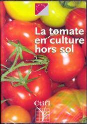 La tomate en culture hors sol (dvd) - Couverture - Format classique