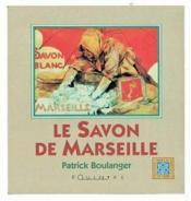 Savon De Marseille (Le) - Couverture - Format classique