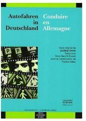 Autofahren In Deutschland. Conduire En Allemagne - Couverture - Format classique