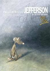 Pacush blues t.2 ; second souffle : jefferson ou mal vivre - Couverture - Format classique