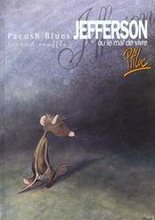 Pacush blues t.2 ; second souffle : jefferson ou mal vivre - Intérieur - Format classique