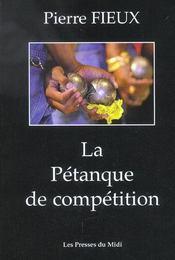 La Petanque De Competition - Intérieur - Format classique