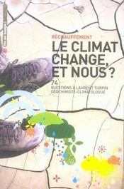 Le climat change, et nous ? - Intérieur - Format classique