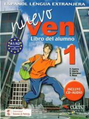 Nuevo ven ; espagnol ; 1ère année ; livre de l'élève / libro del alumno - Couverture - Format classique