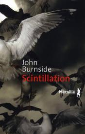 Vente  Scintillation  - John Burnside