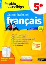 Les Cles Du College ; Je M'Entraîne En Français ; 5ème - Couverture - Format classique