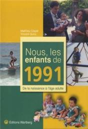 Nous, Les Enfants De ; 1991 - Couverture - Format classique