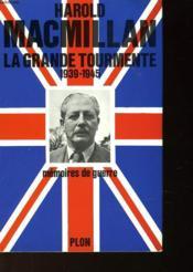 La Grande Tourmente - Memoires De Guerre 1939-1945 - Couverture - Format classique