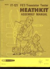 Assembly And Operation Of The Fet/transistor Tester - Model It-121 - Couverture - Format classique