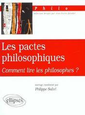 Les Pactes Philosophiques Comment Lire Les Philosophes - Intérieur - Format classique