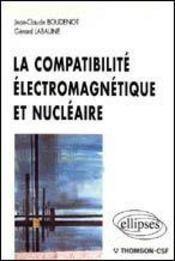 La Compatibilite Electromagnetique Et Nucleaire - Intérieur - Format classique