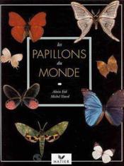 Les papillons du monde - Couverture - Format classique